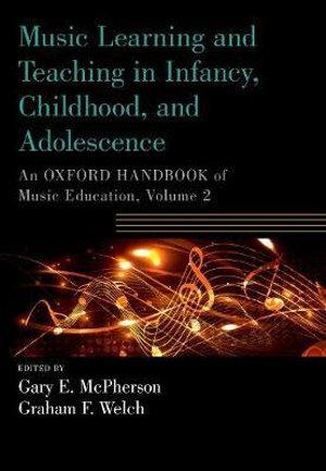 Music Learning and Teaching in Infancy, Childhood, and Adolescence
