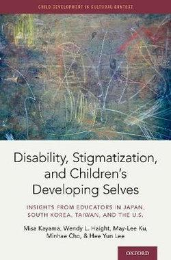 Disability, Stigma, and Children's Developing Selves