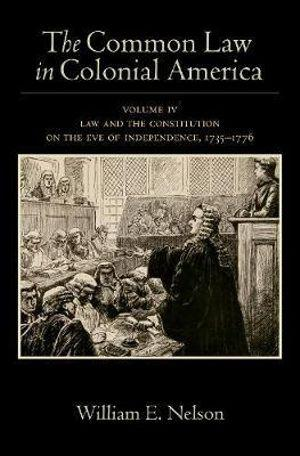The Common Law in Colonial America Volume IV