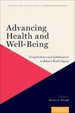 Advancing Health and Well-Being