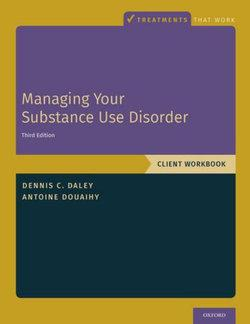 Managing Your Substance Use Disorder