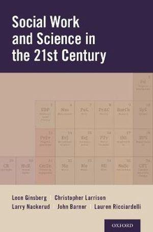 Social Work and Science in the 21st Century