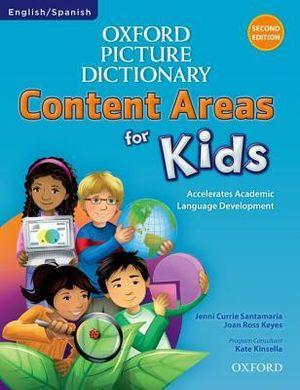 Oxford Picture Dictionary Content Areas for Kids English-Spanish Edition