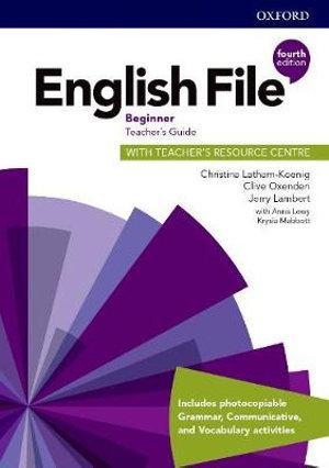 English File Beginner Teacher's Book and Teacher Resource Centre Pack