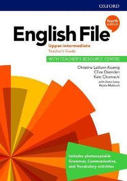 English File: Upper Intermediate Teacher's Guide with Teacher's Resource Centre