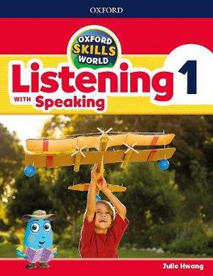 Oxford Skills World: 1. Listening & Speaking Students Book