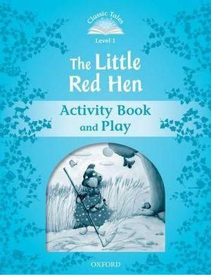 Classic Tales Second Edition 1: The Little Red Hen Activity Book