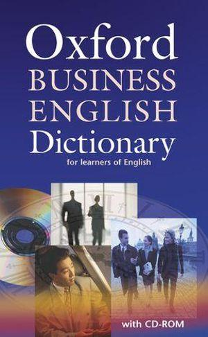 Oxford Dictionary of Business English with CD-ROM