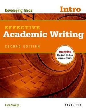 Effective Academic Writing Introductory Student Book with Online Access Code
