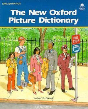 The New Oxford Picture Dictionary English-Navajo Editon