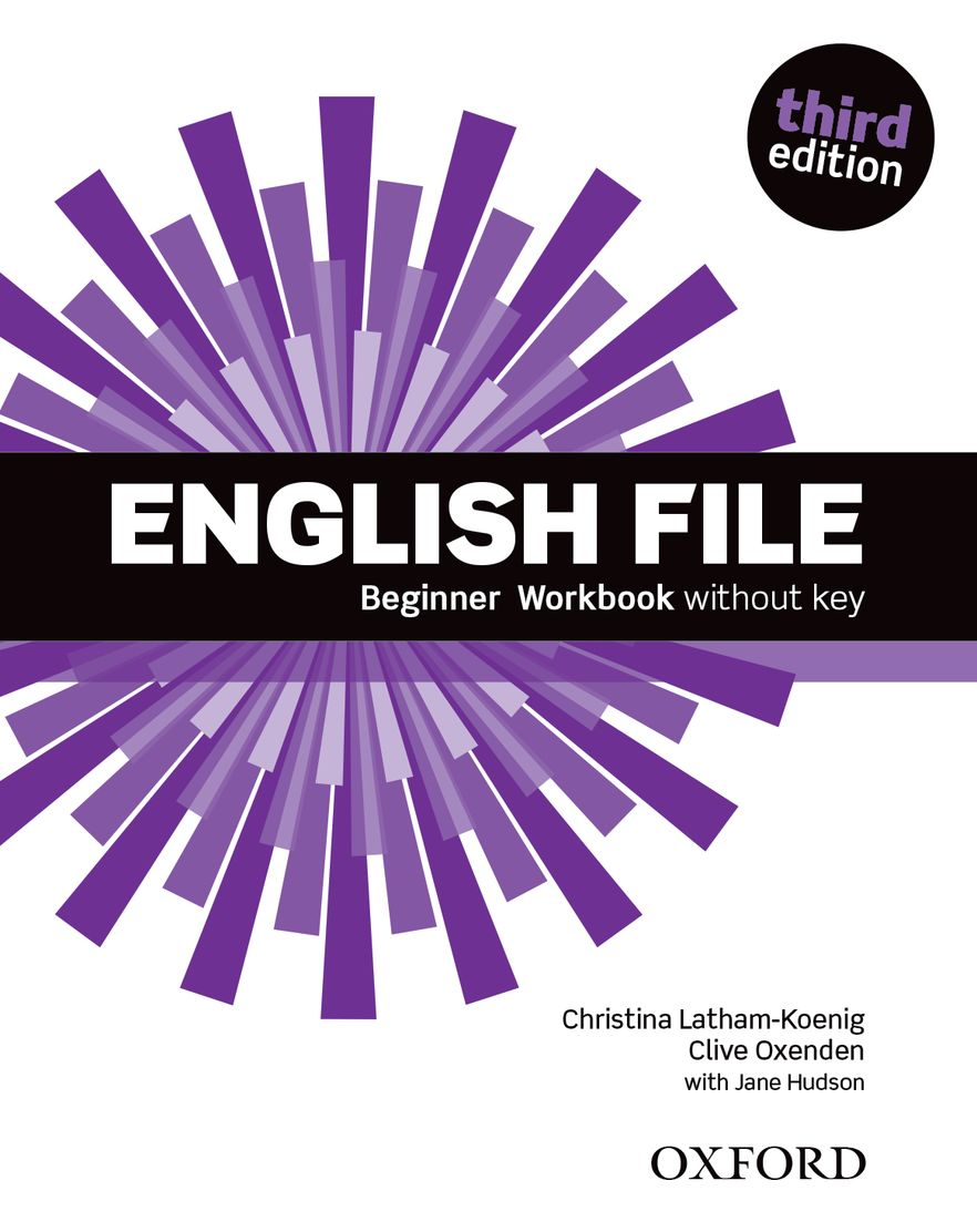 English File Beginner Workbook without Key