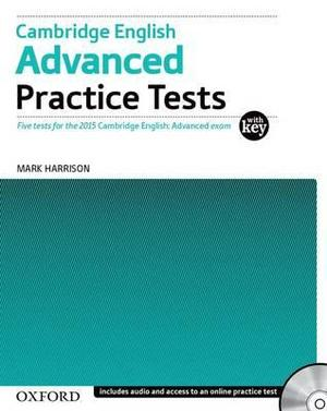 Cambridge English: Advance Practice Test with Key For the 2015 Exam Advanced