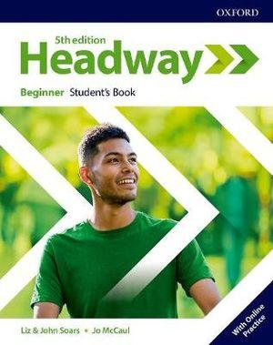 Headway Beginner Student's Book and Student Resource Centre Pack