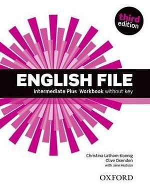 English File Intermediate Plus Workbook without Key