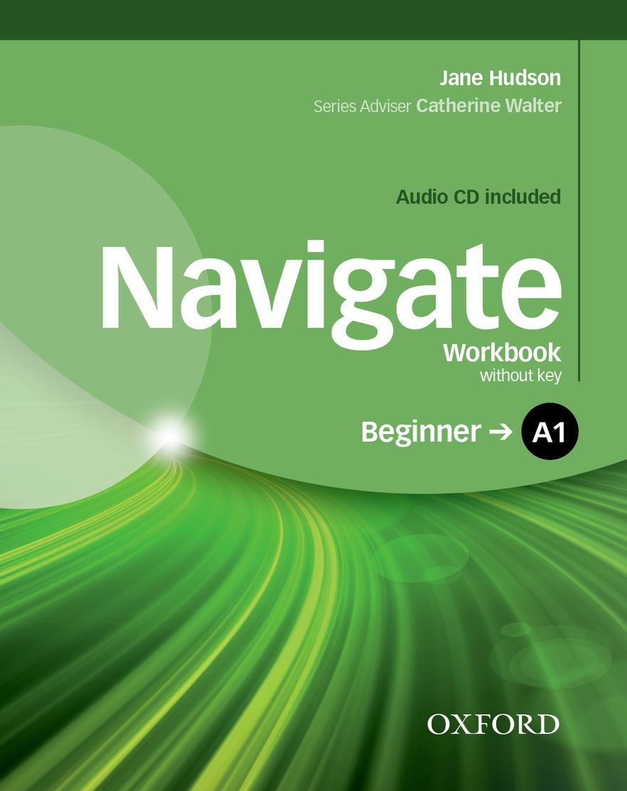 Navigate Beginner Workbook Without Key and CD Pack