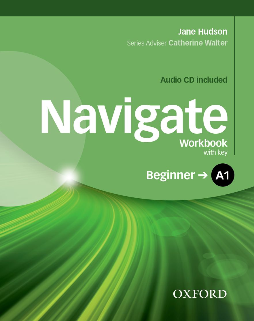 Navigate Beginner Workbook with Key and CD Pack