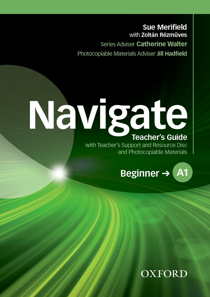 Navigate Beginner Teacher's Book and Teacher's Resource Disc Pack