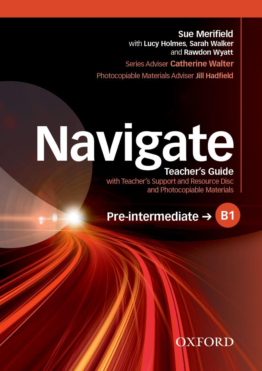 Navigate Pre-intermediate B1 Teacher's Support and Resource Disc