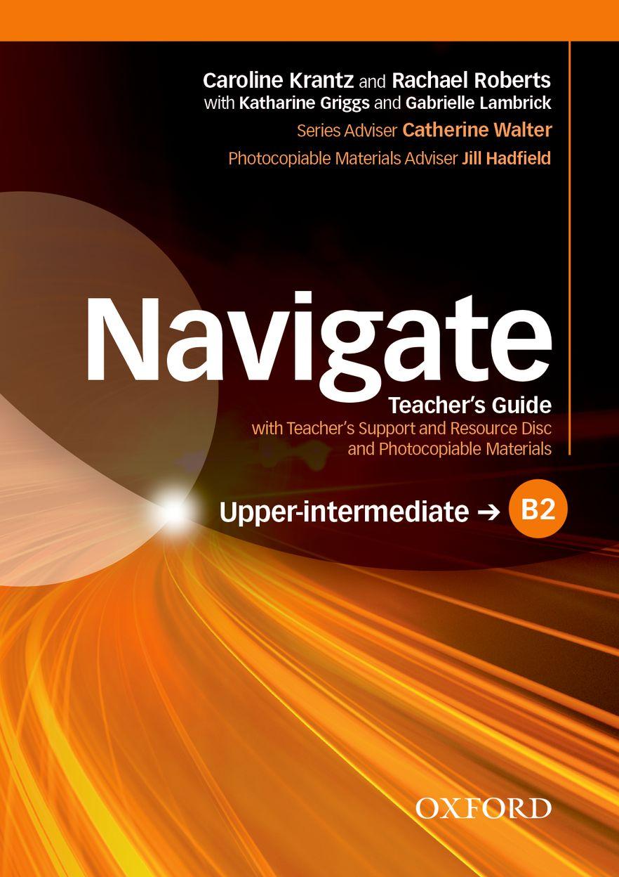 Navigate Upper-intermediate B2 Teacher's Book and Teacher's Resource Disc Pack