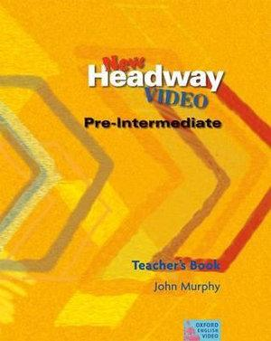 New Headway Video Pre-Intermediate Teacher's Book
