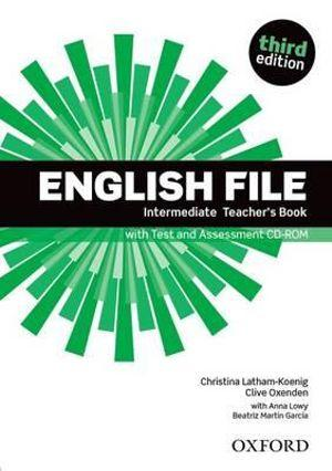 English File Intermediate Teacher's Book with Test and Assessment CD-ROM