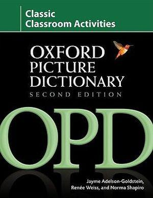 Oxford Picture Dictionary Classic Classroom Activities