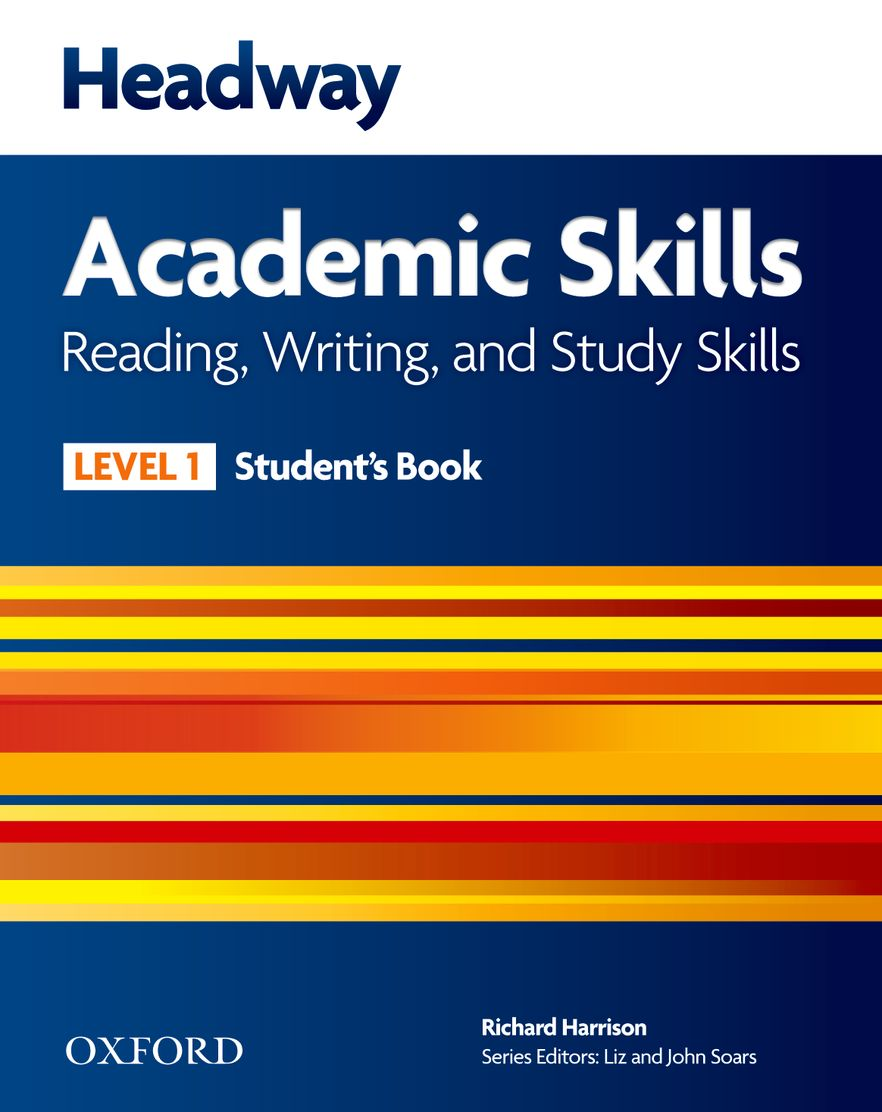 New Headway Academic Skills Reading and Writing Level 1 Student Book