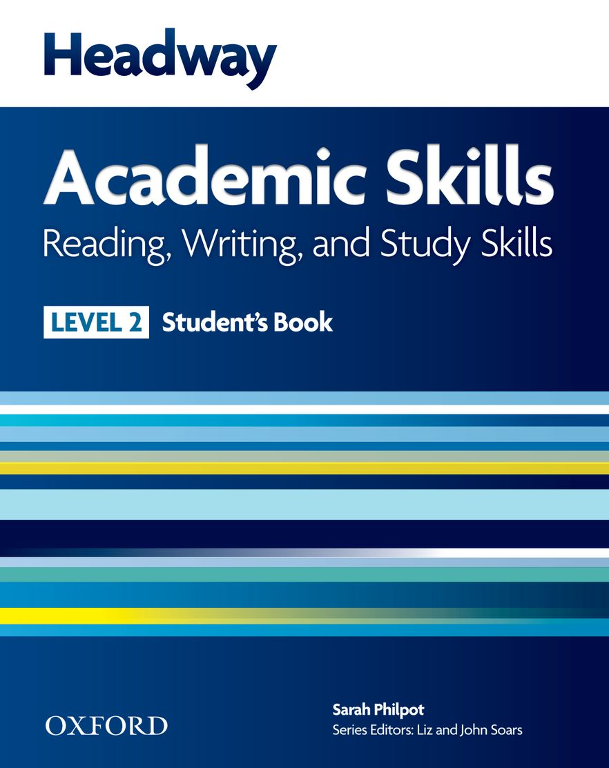 New Headway Academic Skills Reading and Writing Level 2 Student Book