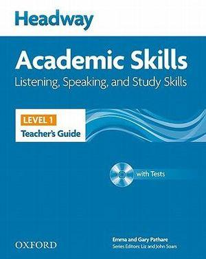 New Headway Academic Skills Listening and Speaking Level 1 Teacher's Guide