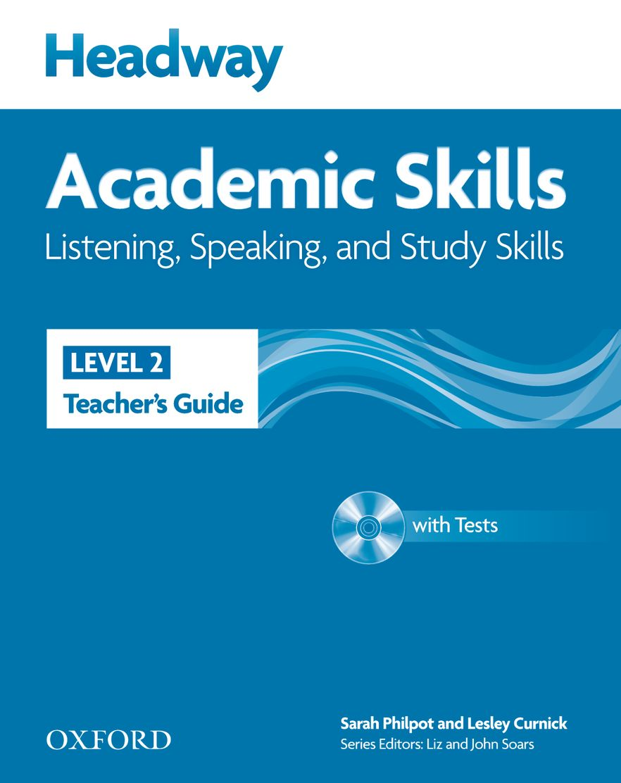 New Headway Academic Skills Listening and Speaking Level 2 Teacher's Guide
