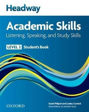 Headway Academic Skills 2 Listening, Speaking, and Study Skills Student's Book
