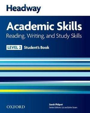 Headway Academic Skills 2 Reading, Writing, and Study Skills Student's Book