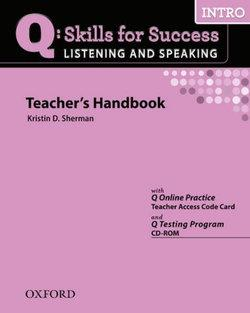 Q Skills for Success Listening and Speaking Intro Teacher's Book and