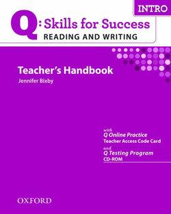 Q Skills for Success Reading and Writing Intro Teacher's Book and