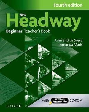 New Headway Beginner Teacher's Book + Teacher's Resource Disc