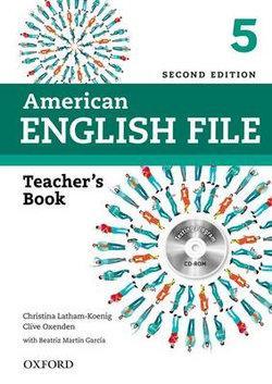 American English File Level 5 Teacher's Book 2E