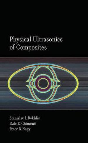 Physical Ultrasonics of Composites
