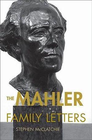 The Mahler Family Letters