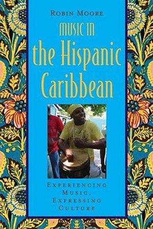 Music in the Hispanic Caribbean