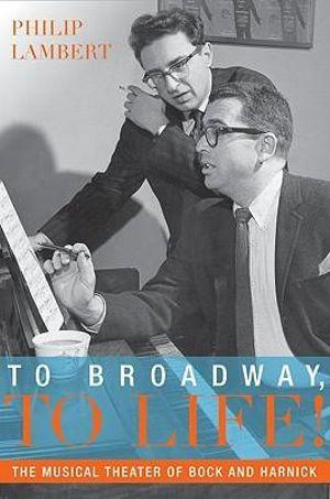 To Broadway, to Life!