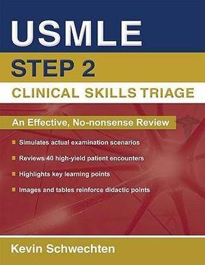 USMLE Step 2 Clinical Skills Triage