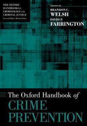 The Oxford Handbook of Crime Prevention