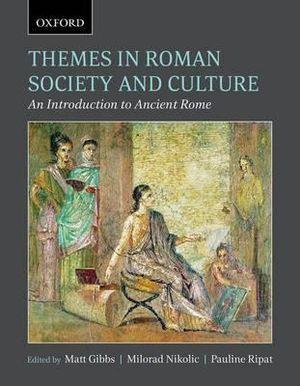 Themes in Roman Society and Culture