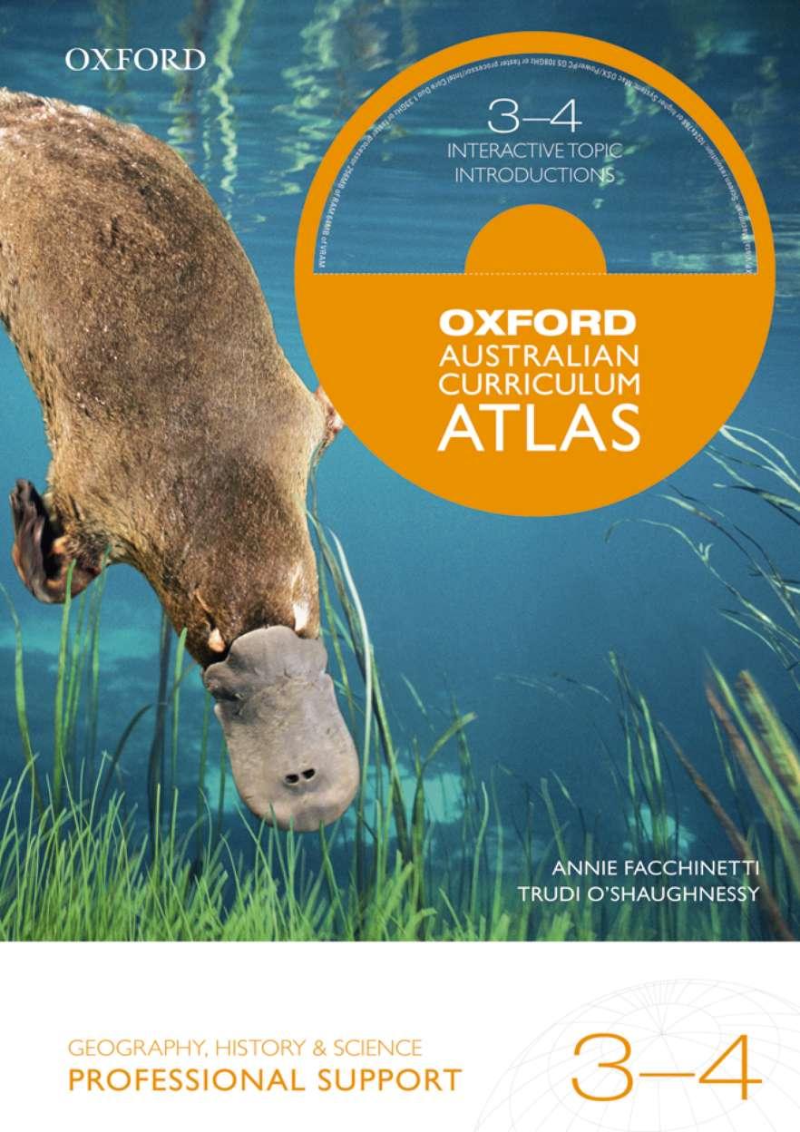Oxford Australian Curriculum Atlas Years 3-4 Professional Support