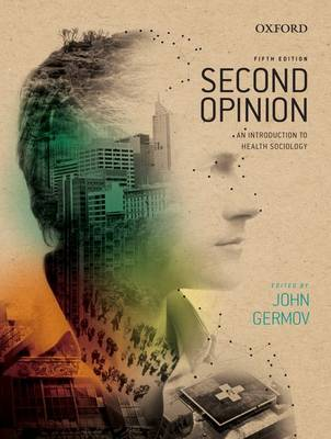 Second Opinion: An Introduction to Health Sociology 5th Edition