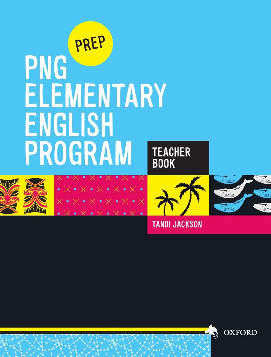 PNG Elementary English Program Teacher Book Prep