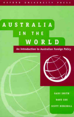 Australia in the World: An Introduction to Australian Foreign Policy