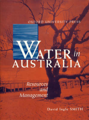 Water in Australia: Resources and Management