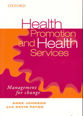 Health Promotion and Health Services