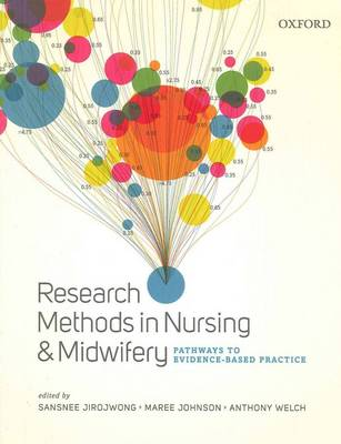 Research Methods in Nursing and Midwifery; Pathways to Evidence-based Practice